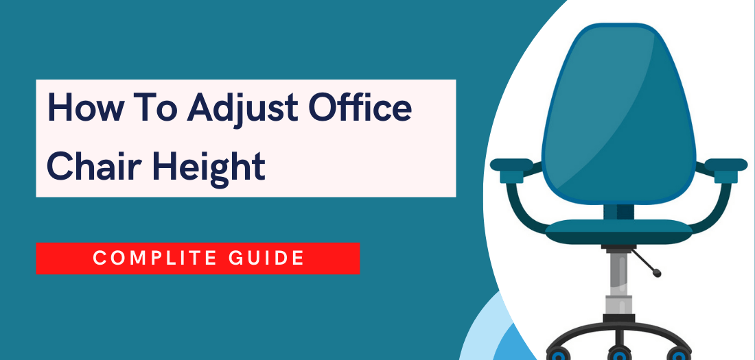 How to adjust office chair height