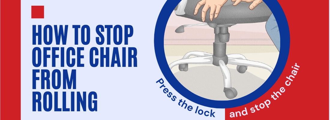How to stop office chair from rolling